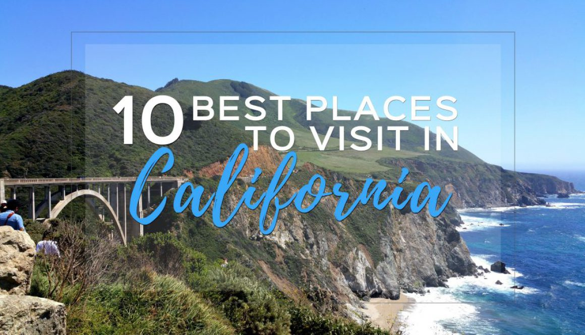 CALIFORNIA BEST PLACES TO VISIT