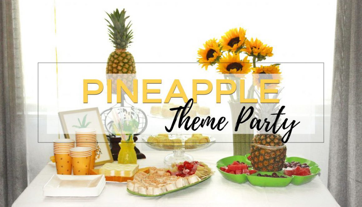 PINEAPPLE THEME PARTY SUMMER