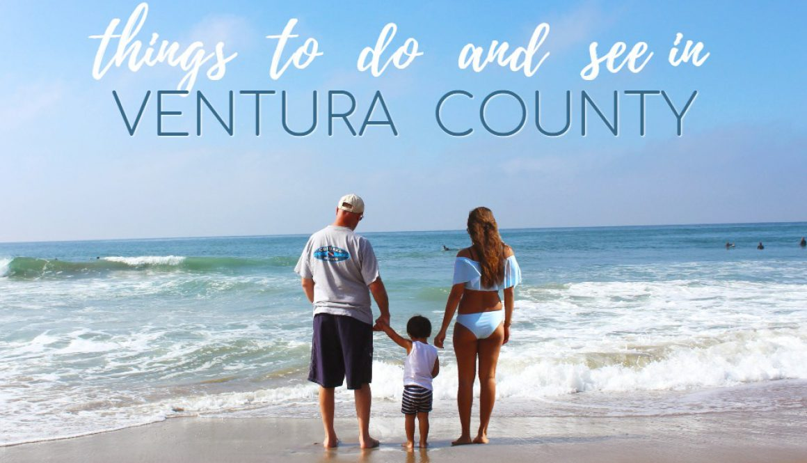 things to do and see in ventura county 1000x699