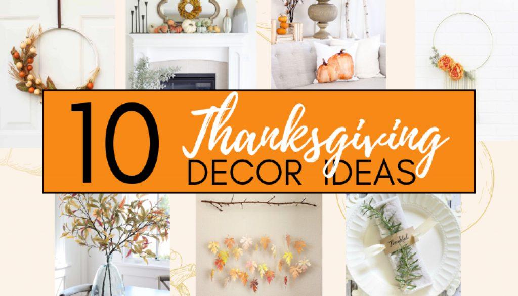 10 THANKSGIVING DECOR IDEAS